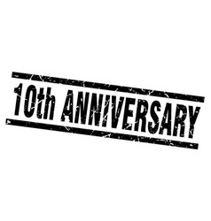 Square grunge black 10th anniversary stamp vector