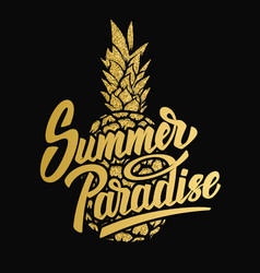 summer paradise hand drawn lettering phrase on vector image