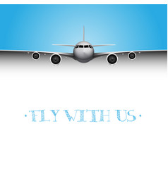 realistic plane with fly with us title business vector image