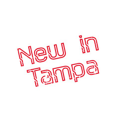 new in tampa rubber stamp vector image