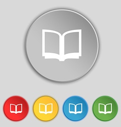 Open book icon sign Symbol on five flat buttons vector