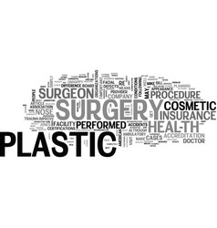 Where s the plastic in plastic surgery text word vector