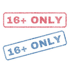 16 plus only textile stamps vector image vector image