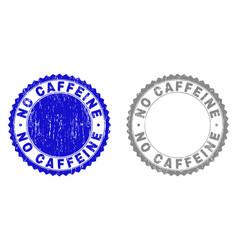 grunge no caffeine textured stamp seals vector image