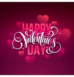 Happy valentines day handwritten text on blurred vector image