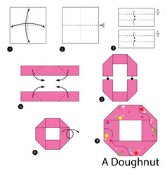 Step instructions how to make origami a doughnut vector