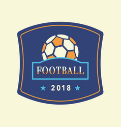 soccer tournament 2018 logo template vector image