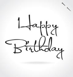 HAPPY BIRTHDAY hand lettering vector image vector image