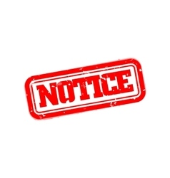 Notice rubber stamp vector image