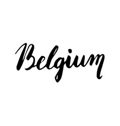 belgium hand lettering isolated on white vector image vector image