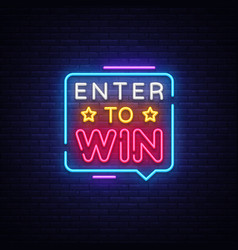 Enter to win neon text enter to win neon vector
