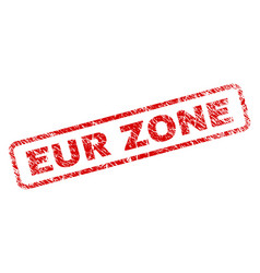 Grunge eur zone rounded rectangle stamp vector