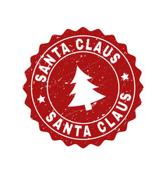 Santa claus grunge stamp seal with fir-tree vector