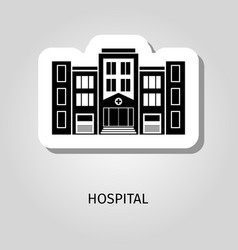 hospital black silhouette building sticker vector image vector image