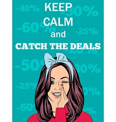 Retro style with message Keep calm and catch the d vector
