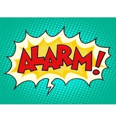 Alarm comic text bubble vector