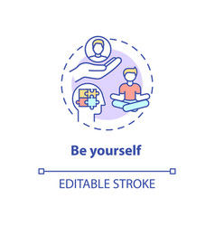 Be yourself concept icon vector