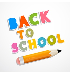 Colorful Back to School Background with Pencil vector image