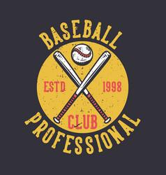 logo design baseball club professional estd 1998 vector image