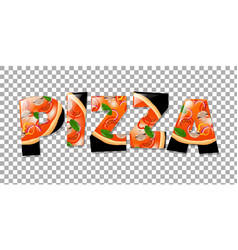 pizza in text isolated vector image vector image