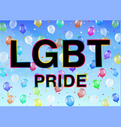 lgbt pride on colorful balloon sky background vector image