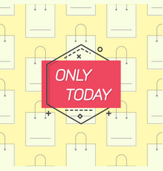 only today emblem and shopping bags vector image