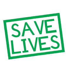 Save lives stamp on white vector