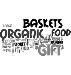 where to buy organic food gift baskets text word vector image