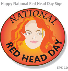 Happy national red head day sign vector
