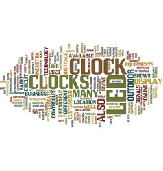 Led clocks text background word cloud concept vector
