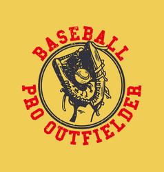 logo design baseball pro outfielder with baseball vector image