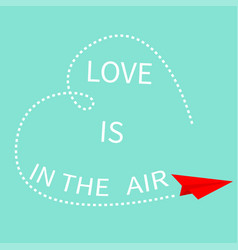 love is in the air red flying origami paper plane vector image