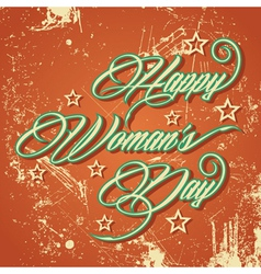 Retro typographic design for Happy Womens Day vector image vector image