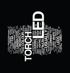Led torches text background word cloud concept vector
