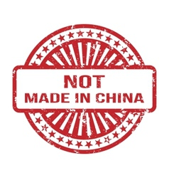 not made in china grunge rubber stamp for any vector image
