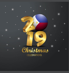 Philippines flag 2019 merry christmas typography vector