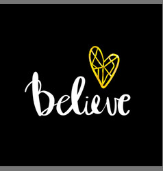 believe lettering card inspirational vector image vector image