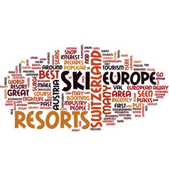 Best ski resorts in europe text background word vector
