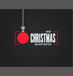 christmas card with merry xmas ball on black vector image