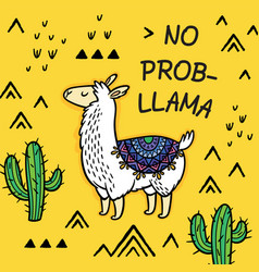 no prob llama cute cartoon llama card vector image