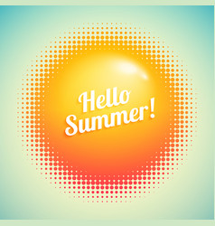 hello summer inscription with abstract halftone vector image
