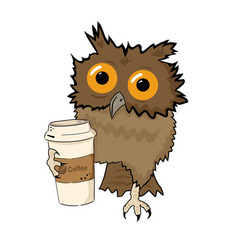 Owl with cup of coffee funny character isolated vector