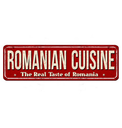 Romanian cuisine vintage rusty metal sign vector