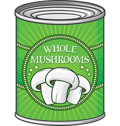 Whole Mushrooms Can vector image