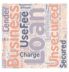 Benefits of Unsecured business loans text vector image