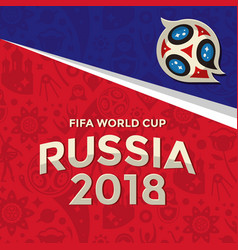 Fifa world cup russia 2018 background image vector