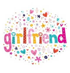 word girlfriend typography lettering decorative vector image