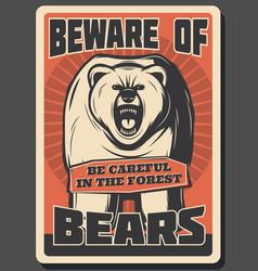 beware wild bear hunting season retro poster vector image