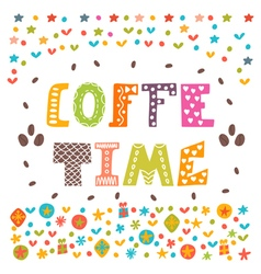 Coffee time Lettering design Conceptual vector image