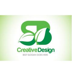 sb green leaf letter design logo eco bio leaf vector image